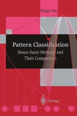 Pattern Classification: Neuro-fuzzy Methods and Their Comparison