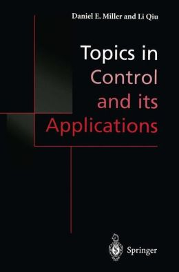 Topics in Control and its Applications: A Tribute to Edward J. Davison
