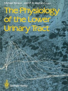 The Physiology of the Lower Urinary Tract