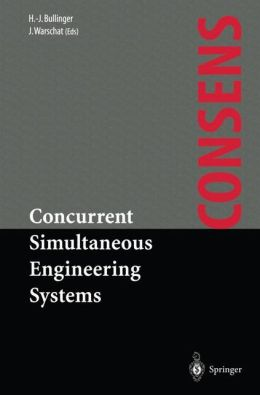 Concurrent Simultaneous Engineering Systems: The Way to Successful Product Development