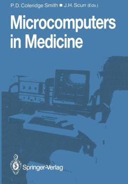 Microcomputers in Medicine