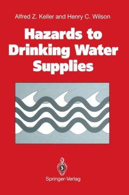 Hazards to Drinking Water Supplies
