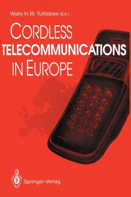 Cordless Telecommunications in Europe: The Evolution of Personal Communications