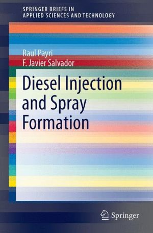 Diesel Injection and Spray Formation
