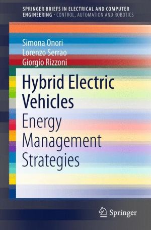 Hybrid Electric Vehicles: Energy Management Strategies