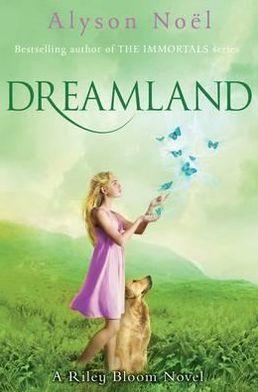 Dreamland (Riley Bloom Series #3)