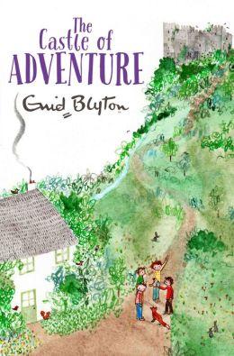 The Castle of Adventure (Adventure Series #2)