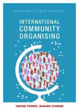 International community organising: Taking power, making change