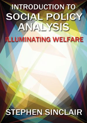 Introduction to Social Policy Analysis: Illuminating Welfare Issues