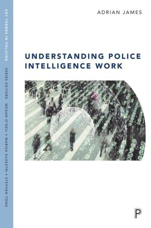 Understanding Police Intelligence Work