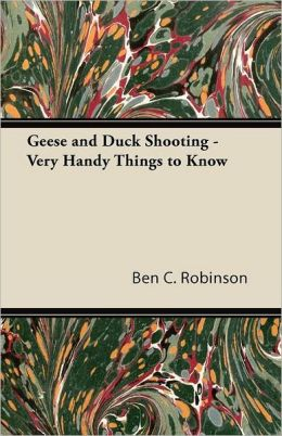 Geese And Duck Shooting - Very Handy Things To Know