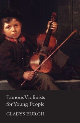 Famous Violinists for Young People
