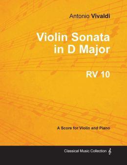 Violin Sonata in D Major RV 10 - For Violin and Piano
