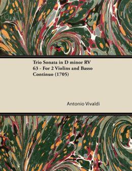 Trio Sonata in D minor RV 63 - For 2 Violins and Basso Continuo (1705)
