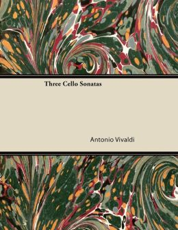 Three Cello Sonatas