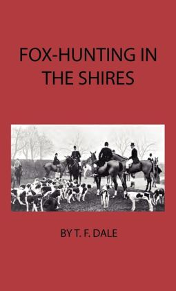 Fox-Hunting In The Shires