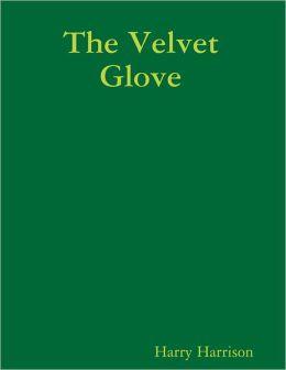 The Velvet Glove