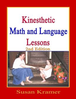 Kinesthetic Math & Language Lessons