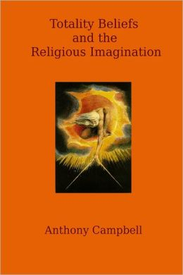 Totality Beliefs and the Religious Imagination