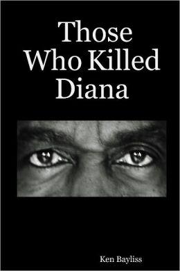 Those Who Killed Diana