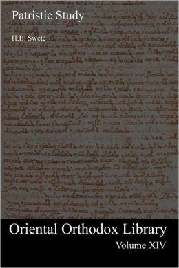 Patristic Study: Oriental Orthodox Library - Volume XIV