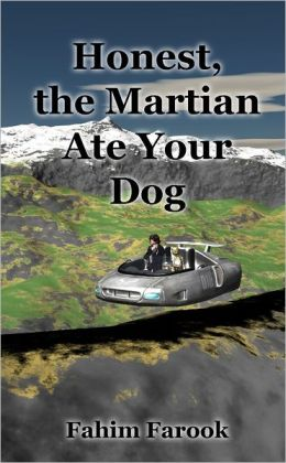 Honest, the Martian Ate Your Dog