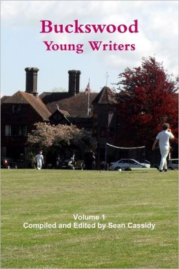 Buckswood: Young Writers Volume One