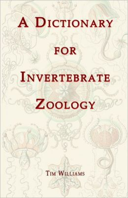A Dictionary for Invertebrate Zoology