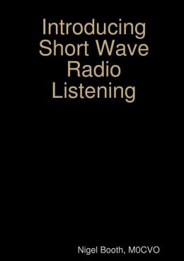 Introducing Short Wave Radio Listening