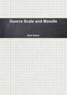 Guerra Scale and Moodle