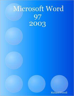Microsoft Word 97 : 2003