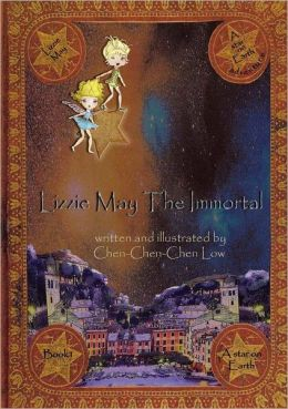 Lizzie May the Immortal: A Star on Earth Adventure: Book 1