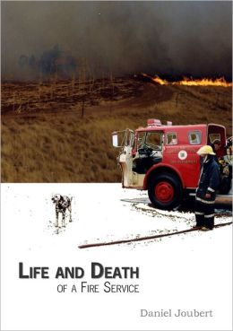 Life and Death of a Fire Service