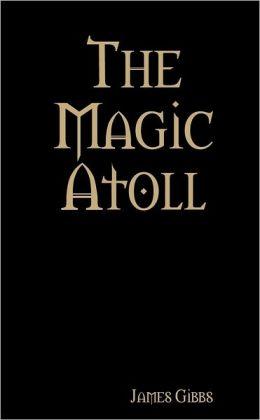 The Magic Atoll