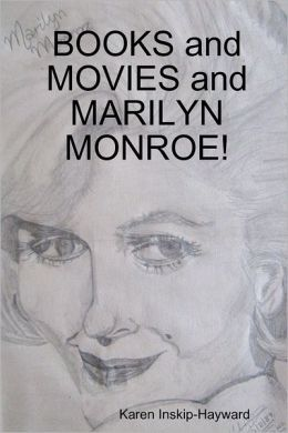 Books and Movies and Marilyn Monroe!