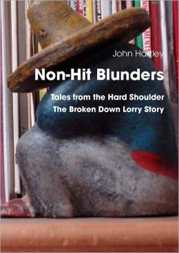 Non-Hit Blunders: Tales from the Hard Shoulder