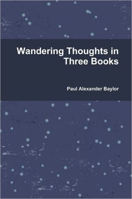 Wandering Thoughts in Three Books