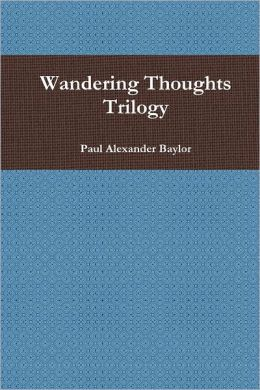 Wandering Thoughts Trilogy