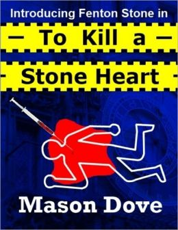 Introducing Fenton Stone in To Kill a Stone Heart