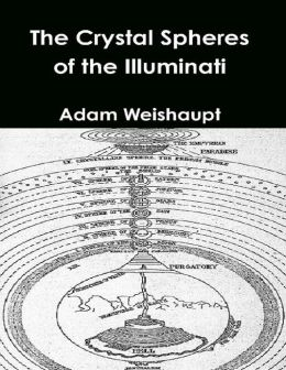 The Crystal Spheres of the Illuminati