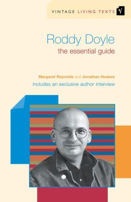 Roddy Doyle: The Essential Guide