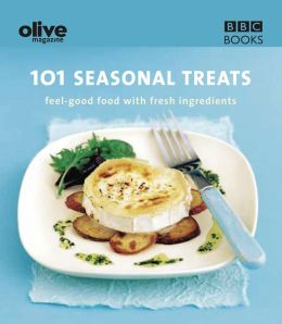Olive: 101 Seasonal Treats