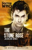 Book Cover Image. Title: Doctor Who:  The Stone Rose, Author: Jacqueline Rayner