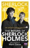 Book Cover Image. Title: Sherlock:  The Return of Sherlock Holmes, Author: Arthur Conan Doyle