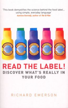 Read the Label!: Discover what's really in your food