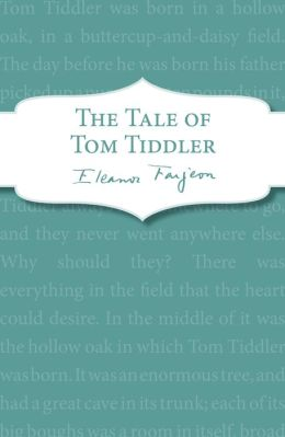The Tale of Tom Tiddler