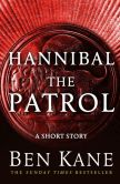 Book Cover Image. Title: Hannibal:  The Patrol: (Short Story), Author: Ben Kane