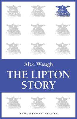 The Lipton Story: A Centennial Biography