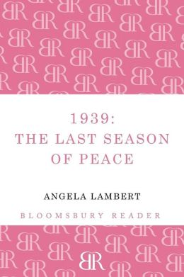 1939: The Last Season of Peace