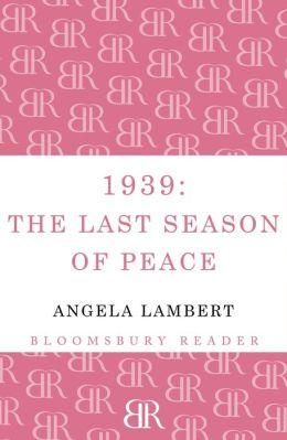 1939: The Last Season of Peace